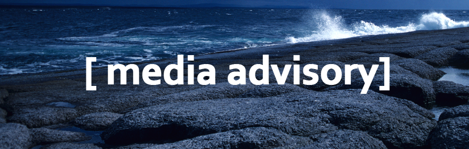 image of rocky coast with text 'media advisory'