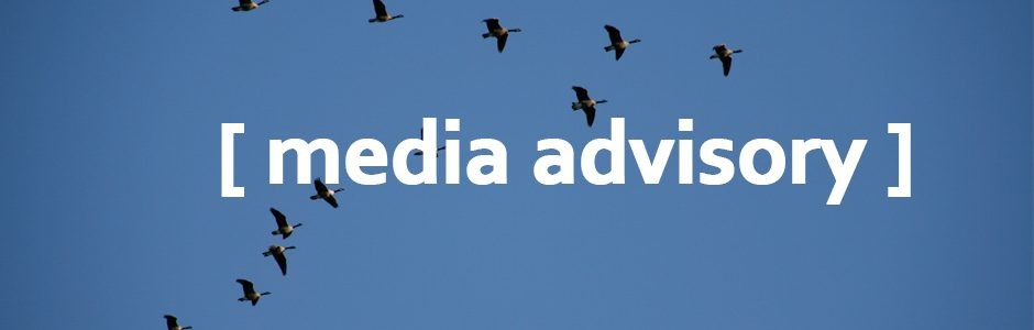 "Image of bird flying with text ""Media Advisory"""