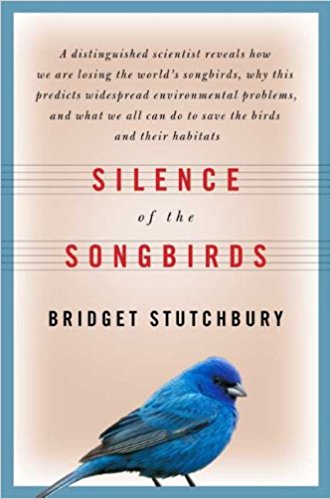 Image of Silence of the Songbirds by Bridget Stutchbury